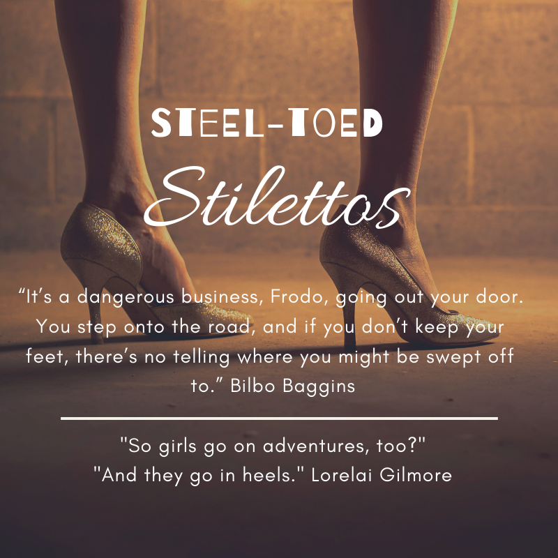 Steel-Toed Stilettos